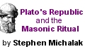 Plato's Republic and the Masonic Ritual
