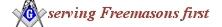 Serving Freemasons first